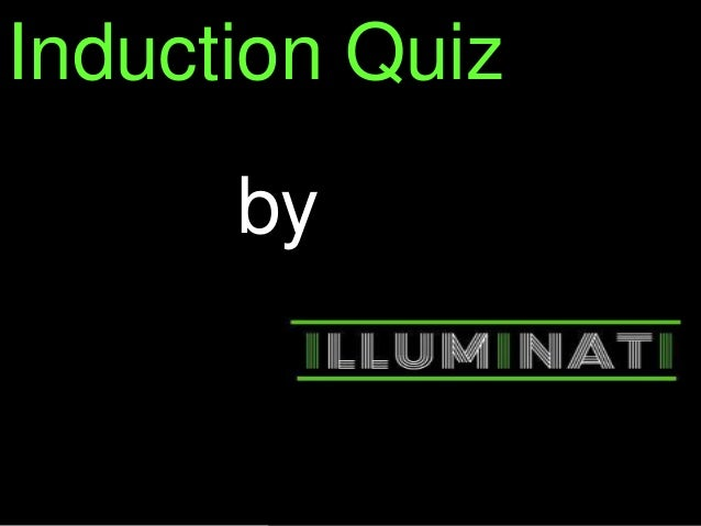 Induction Quiz by