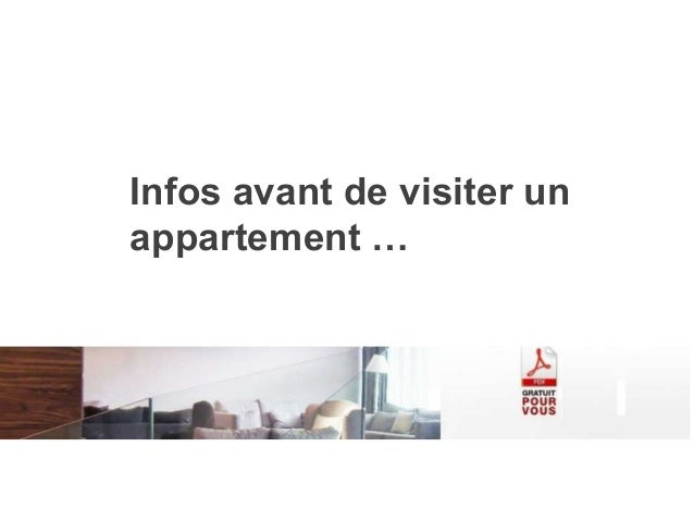 Infos avant de visiter un appartement …