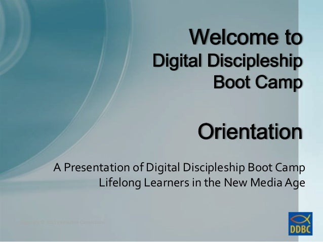 Copyright © 2011 Interactive ConnectionsCopyright © 2011 Interactive ConnectionsA Presentation of Digital Discipleship Boo...