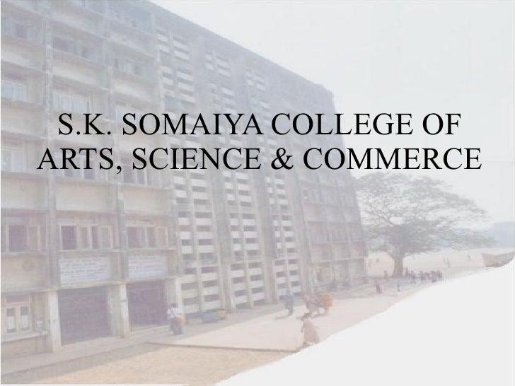 S.K. SOMAIYA COLLEGE OF ARTS, SCIENCE & COMMERCE