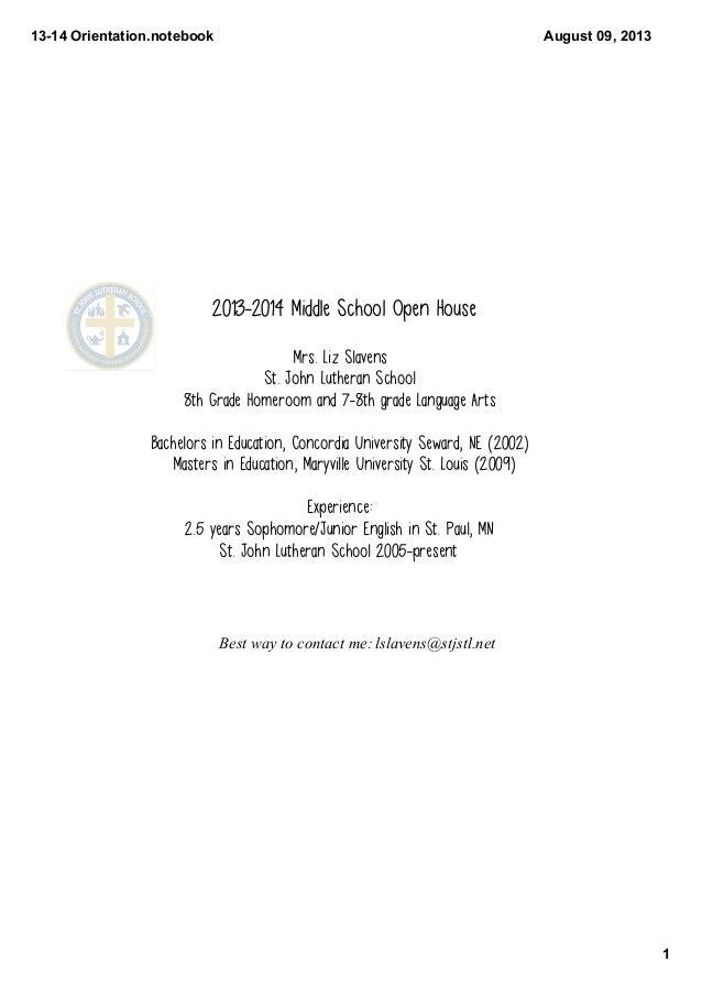 1314Orientation.notebook 1 August09,2013 2013-2014 Middle School Open House Mrs. Liz Slavens St. John Lutheran School ...