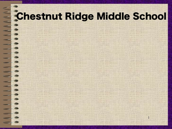 Chestnut Ridge Middle School                        1