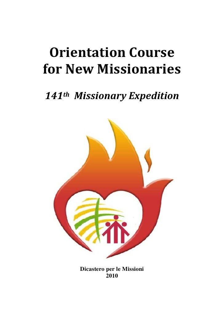 Orientation Course for New Missionaries 141th Missionary Expedition            Dicastero per le Missioni                  ...