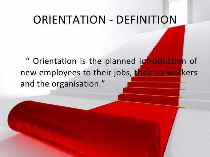 Orientation Or Induction And Placement In Human Resource