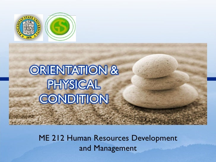 ME 212 Human Resources Development         and Management