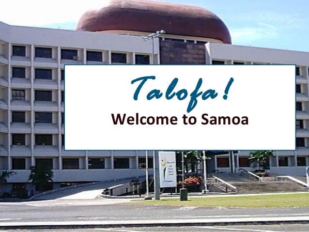 Talofa!Welcome to Samoa