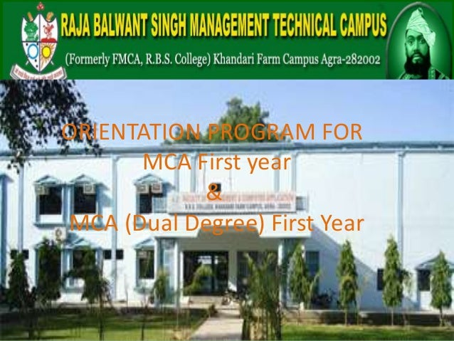 ORIENTATION PROGRAM FOR MCA First year & MCA (Dual Degree) First Year