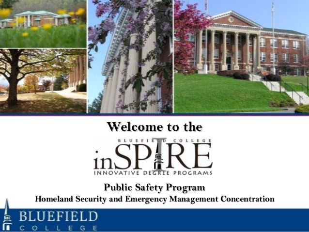 Welcome to the                Public Safety ProgramHomeland Security and Emergency Management Concentration