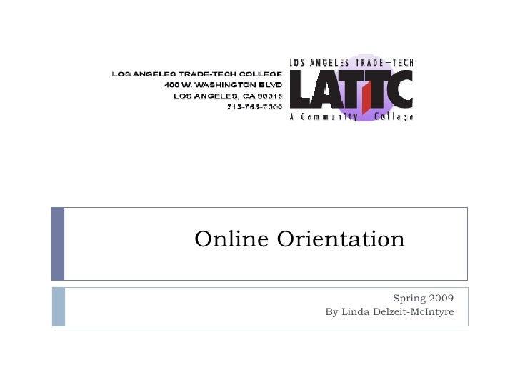 Online Orientation Spring 2009 By Linda Delzeit-McIntyre