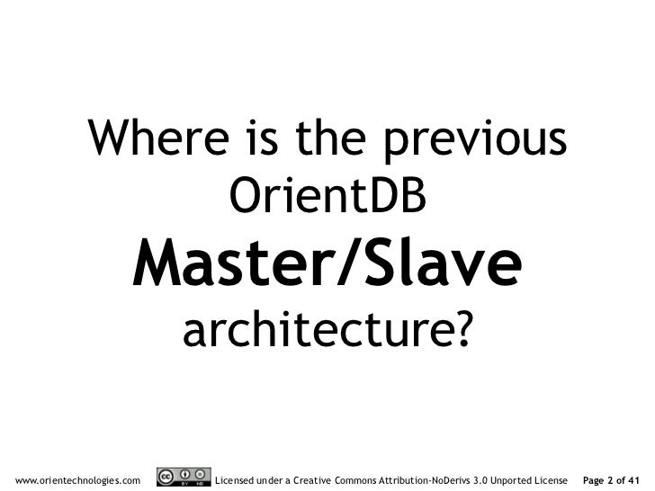 OrientDB distributed architecture 1.1 Slide 2