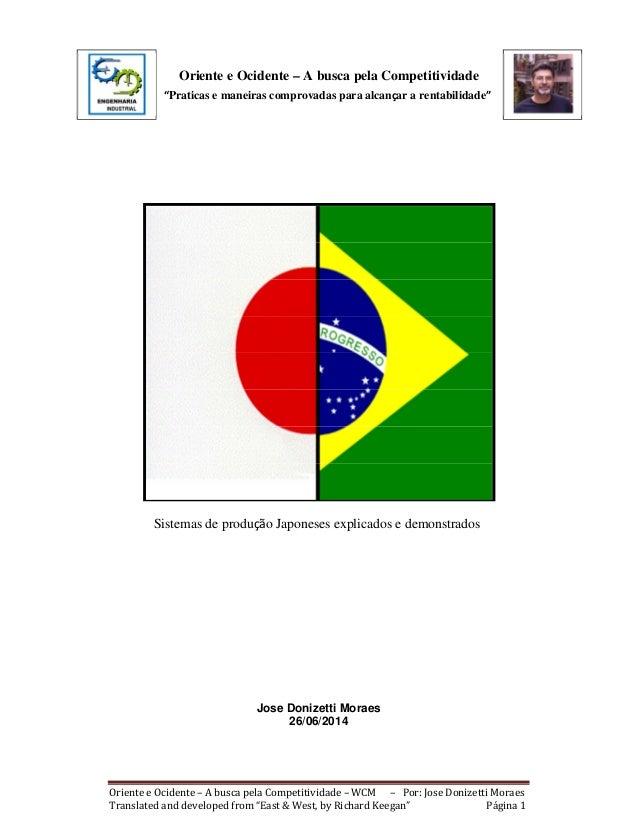 """Oriente e Ocidente – A busca pela Competitividade  """"Praticas e maneiras comprovadas para alcançar a rentabilidade""""  Sistem..."""