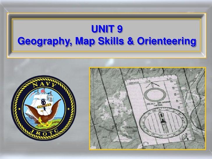 UNIT 9Geography, Map Skills & Orienteering