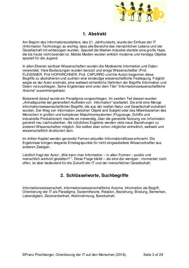 ©Franz Plochberger, Orientierung der IT auf den Menschen (2016), Seite 3 of 29 1. Abstrakt Am Beginn des Informationszeita...