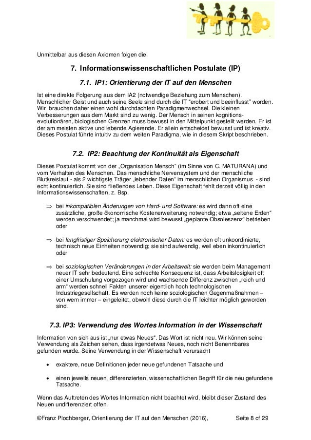 ©Franz Plochberger, Orientierung der IT auf den Menschen (2016), Seite 8 of 29 Unmittelbar aus diesen Axiomen folgen die 7...