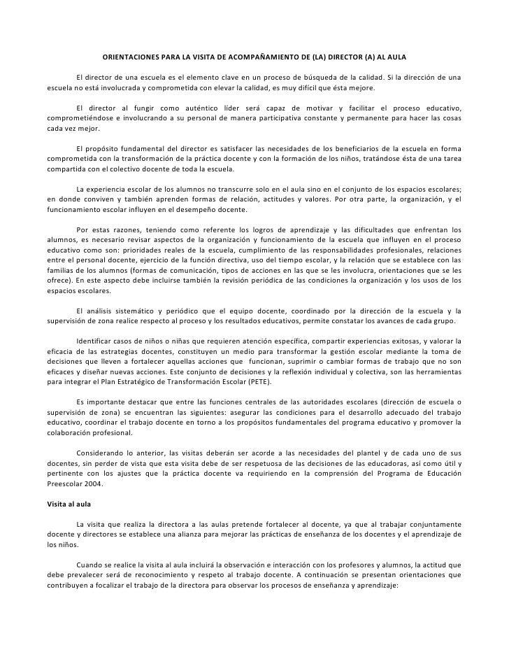 ORIENTACIONES PARA LA VISITA DE ACOMPAÑAMIENTO DE (LA) DIRECTOR (A) AL AULA         El director de una escuela es el eleme...