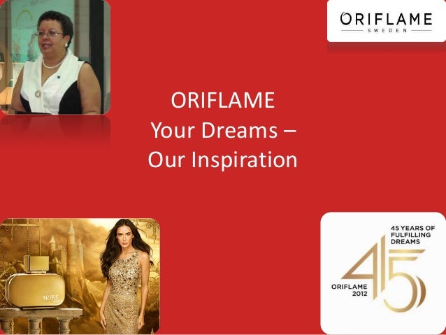 ORIFLAME Your Dreams – Our Inspiration