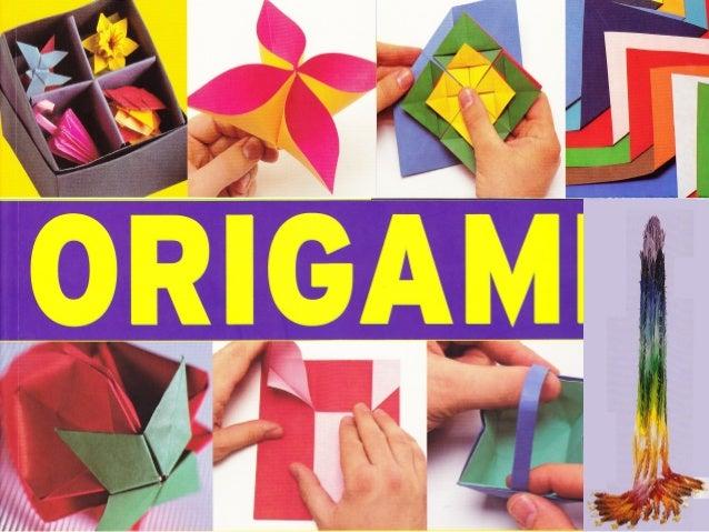 ORIGAMI ou A Arte de bem dobrar papel