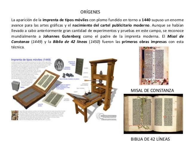 La aparición de la imprenta de tipos móviles con plomo fundido en torno a 1440 supuso un enorme avance para las artes gráf...