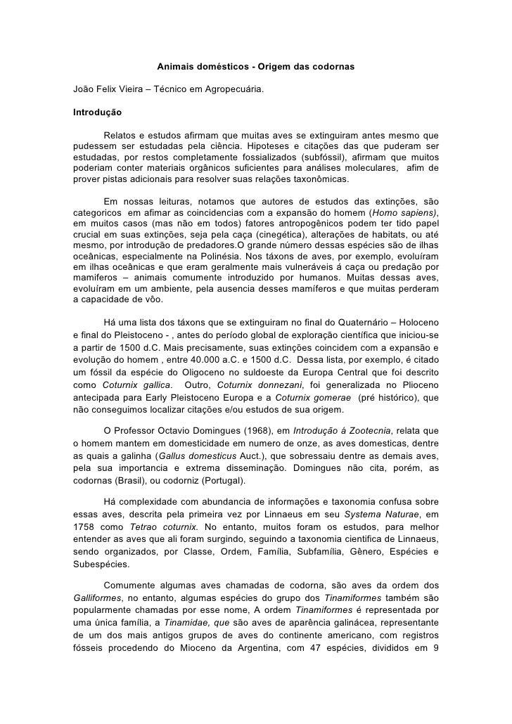 Animais domésticos - Origem das codornas  João Felix Vieira – Técnico em Agropecuária.  Introdução         Relatos e estud...