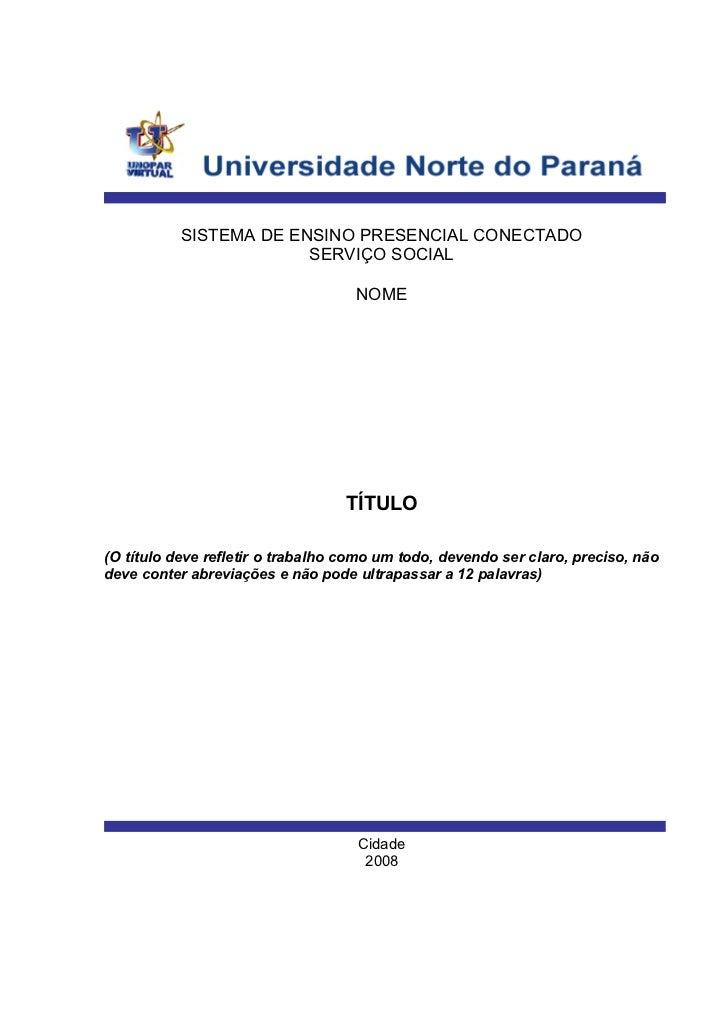 SISTEMA DE ENSINO PRESENCIAL CONECTADO                        SERVIÇO SOCIAL                                    NOME      ...