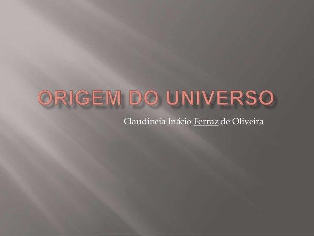Claudinéia Inácio Ferraz de Oliveira