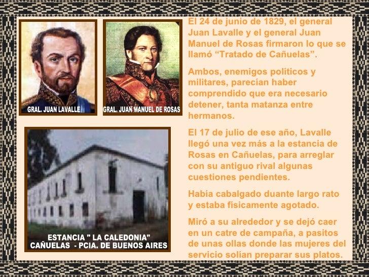 """ESTANCIA """" LA CALEDONIA"""" CAÑUELAS  - PCIA. DE BUENOS AIRES El 24 de junio de 1829, el general Juan Lavalle y el ..."""
