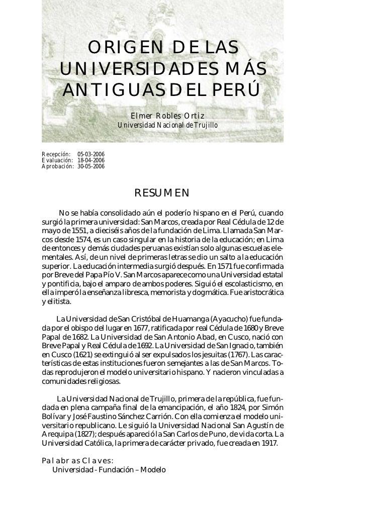 ORIGEN DE LAS      UNIVERSIDADES MÁS      ANTIGUAS DEL PERÚ                             Elmer Robles Ortiz                ...