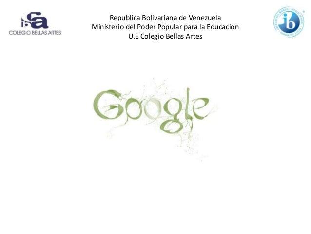 Republica Bolivariana de Venezuela Ministerio del Poder Popular para la Educación U.E Colegio Bellas Artes