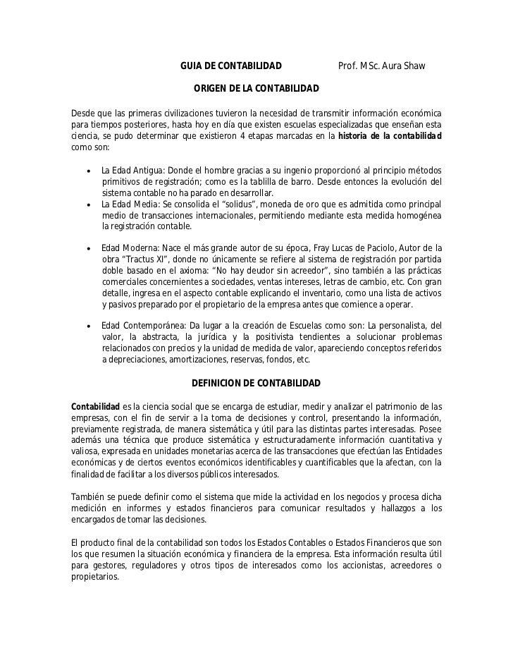 GUIA DE CONTABILIDAD                      Prof. MSc. Aura Shaw                                ORIGEN DE LA CONTABILIDADDes...