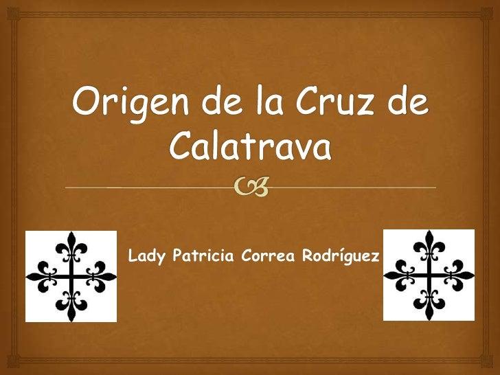 Lady Patricia Correa Rodríguez
