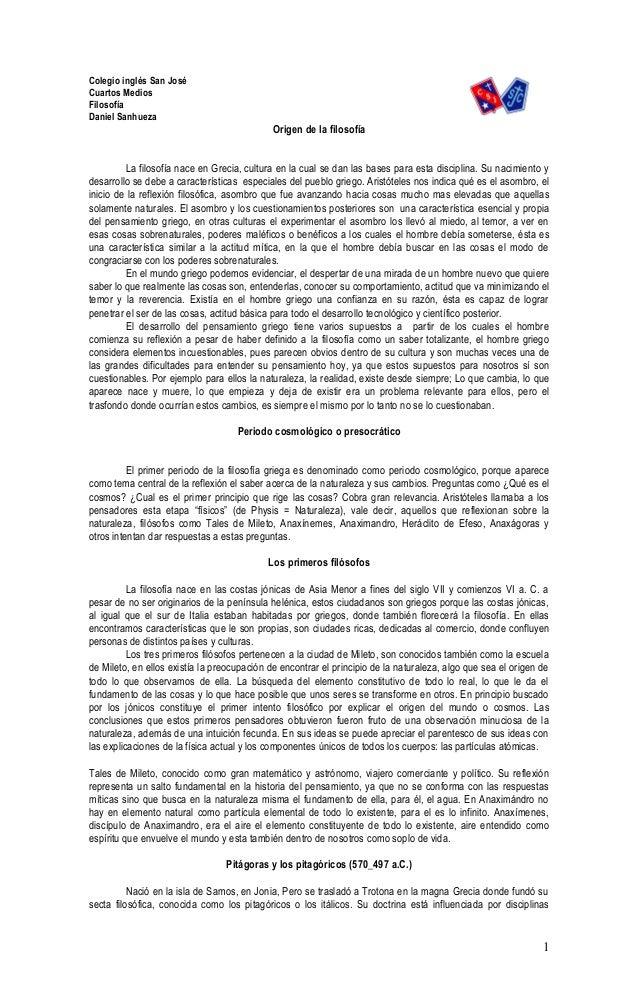 Colegio inglés San José Cuartos Medios Filosofía Daniel Sanhueza Origen de la filosofía La filosofía nace en Grecia, cultu...