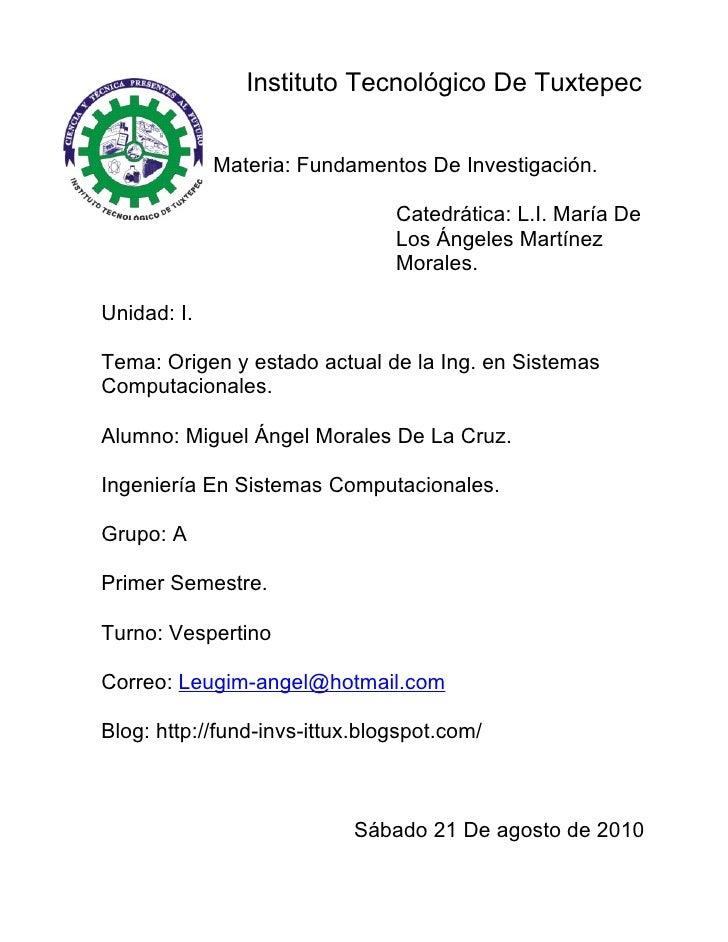 Instituto Tecnológico De Tuxtepec                Materia: Fundamentos De Investigación.                                  C...