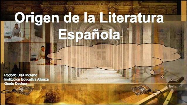  Empezó en el S. III D.C cuando la península Ibérica fue invadida por los Árabes y Judíos.  La mezcla de las lenguas ára...