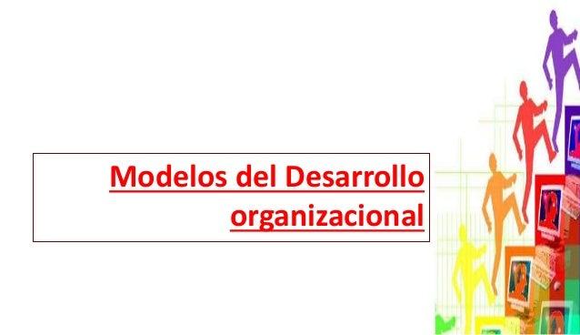 Modelos del Desarrollo organizacional