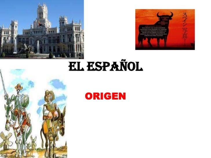 El Español  ORIGEN