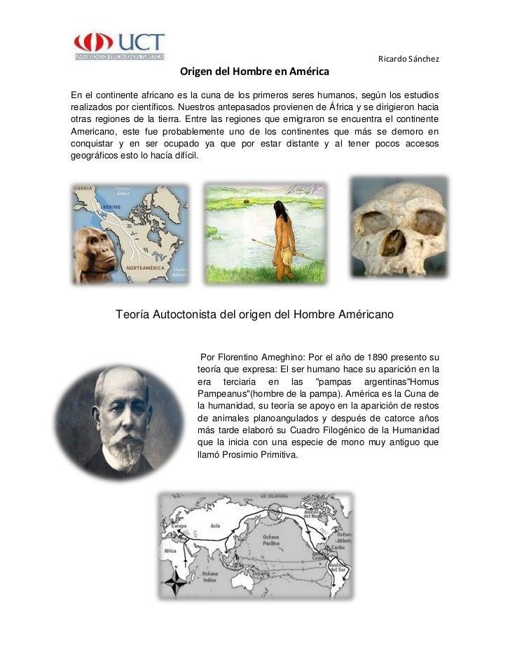 Ricardo Sánchez                          Origen del Hombre en AméricaEn el continente africano es la cuna de los primeros ...