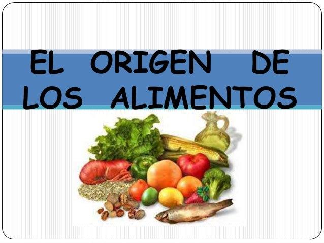 origen de los alimentos 1