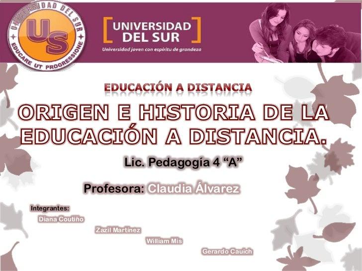 """Lic. Pedagogía 4 """"A""""                  Profesora: Claudia ÁlvarezIntegrantes:  Diana Coutiño                    Zazil Martí..."""