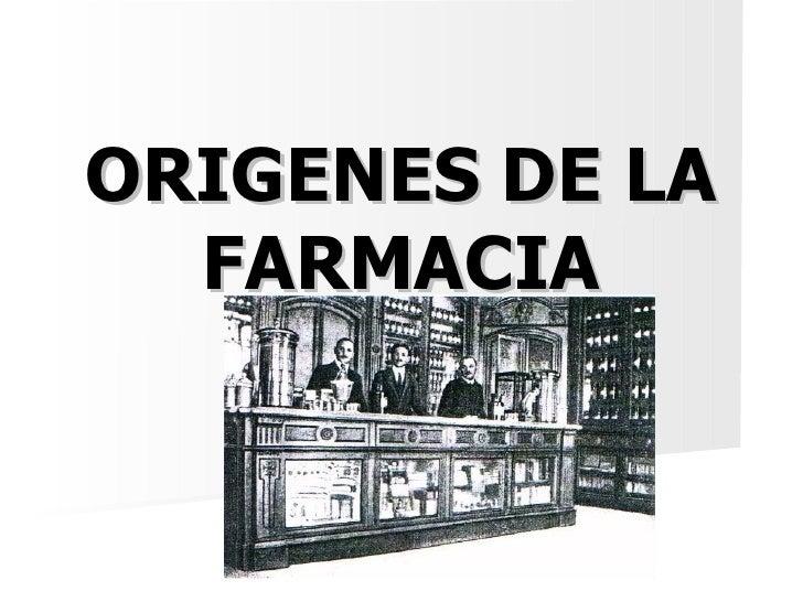 ORIGENES DE LA FARMACIA