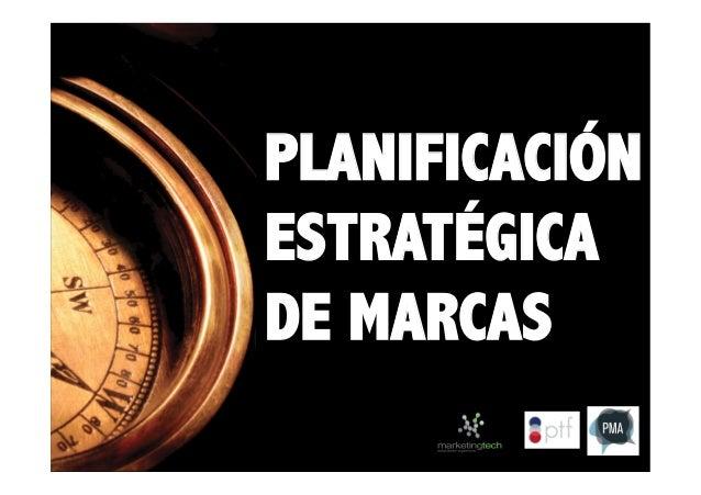 PLANIFICACIÓN ESTRATÉGICA DE MARCAS