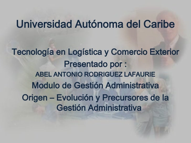 Universidad Autónoma del Caribe<br />Tecnología en Logística y Comercio Exterior<br />Presentado por :<br />ABEL ANTONIO R...