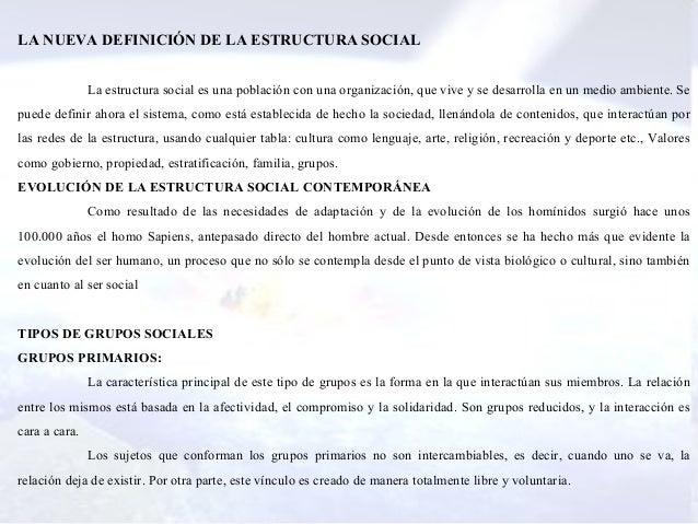 Origen y evolucion de estructura social contemporanea for Definicion de contemporanea