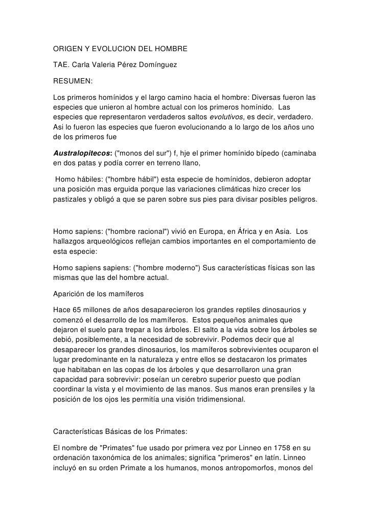 ORIGEN Y EVOLUCION DEL HOMBRETAE. Carla Valeria Pérez DomínguezRESUMEN:Los primeros homínidos y el largo camino hacia el h...