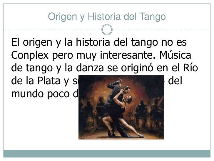 Origen y Historia del Tango<br />El origen y la historia del tango no es Conplex pero muy interesante. Música de tango y l...