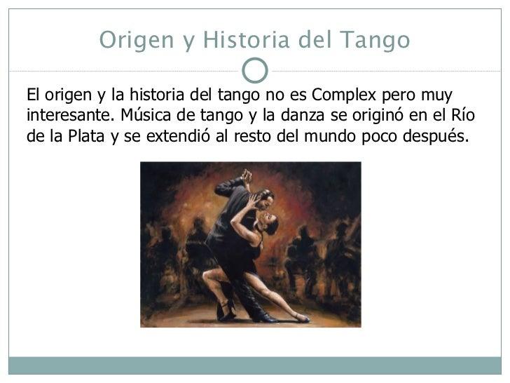 Origen y Historia del Tango El origen y la historia del tango no es Complex pero muy interesante. Música de tango y la dan...