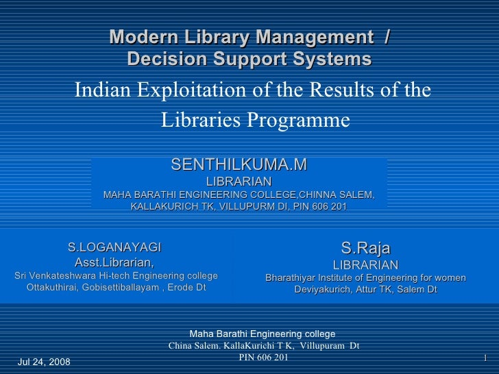 Modern Library Management  / Decision Support Systems Indian Exploitation of the Results of the  Libraries Programme Maha ...