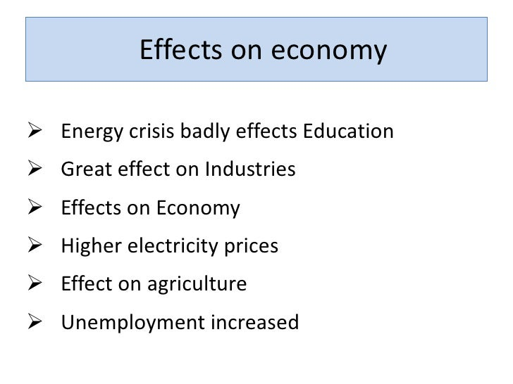 impact of political instability on energy This paper aims at analyzing the impact of political instability and foreign direct  global recession, high interest rates, energy problem and poor law and order.