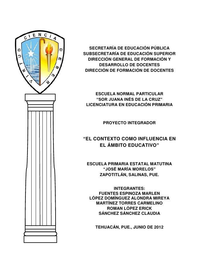 SECRETARÍA DE EDUCACIÓN PÚBLICASUBSECRETARÍA DE EDUCACIÓN SUPERIOR  DIRECCIÓN GENERAL DE FORMACIÓN Y      DESARROLLO DE DO...