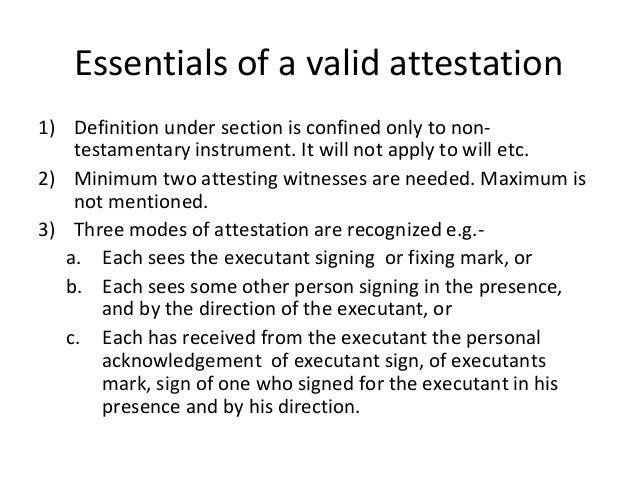 attestation shall be necessary 5