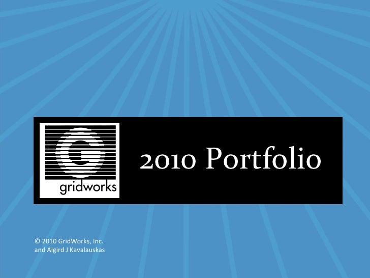 © 2007 AccuWeather, Inc. Proprietary © 2010 GridWorks, Inc.  and Algird J Kavalauskas 2010 Portfolio